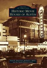 Images of America: Historic Movie Houses of Austin by Susan Rittereiser,...