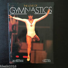 The Love of Gymnastics Edited by Jim Prestige Foreword Nelli Kim HC, DJ ~G78