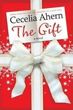 THE GIFT Cecelia Ahern Christmas love home wit hope workaholic hardcover novel