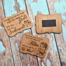 Personalised Favours Groomsmen or Bridesmaid Request Asking Gifts Fridge Magnets