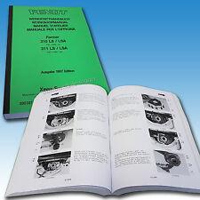 Fendt Werkstatthandbuch Farmer 310 LS  / LSA 311 LS/LSA Ausgabe 1987 500307