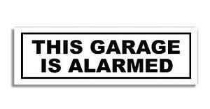 This Garage Is Alarmed 190x60mm Door Sign Self-adhesive Vinyl Sticker Decal