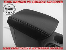 FORD RANGER PX NEOPRENE CONSOLE LID COVER (WETSUIT MATERIAL) SUIT PX 1 - PX 11