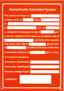 """Hydraulic Calculation System (NFPA) 5"""" x 7"""" Automatic Sprinkler System sign"""