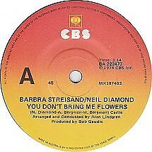 "Barbra Streisand ""You Don't Bring Me Flowers"" 1978 CBS Oz or NZ 7"" 45rpm"