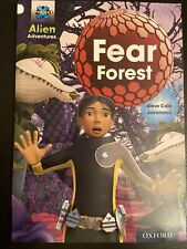 OXFORD PROJECT X ALIEN ADVENTURES STORY BOOK: FEAR FOREST: LEVEL 10