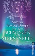 Sanna Seven Deers - Auf den Schwingen der Sterneneule - UNGELESEN