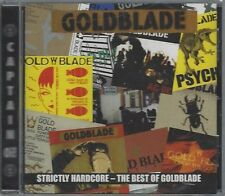 GOLDBLADE - STRICTLY HARDCORE - THE BEST OF....- (still sealed cd) - AHOY CD 286