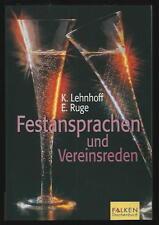 FESTANSPRACHEN UND VEREINSREDEN <NIE WIEDER LAMPENFIEBER> K. LEHNHOFF/E.RUGE