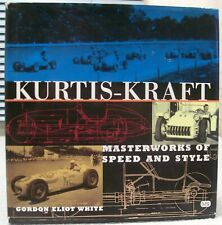 Kurtis-Kraft: Masterworks of Speed and Style - Hardcover book with dust jacket