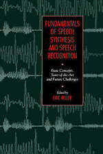 NEW Fundamentals of Speech Synthesis and Speech Recognition