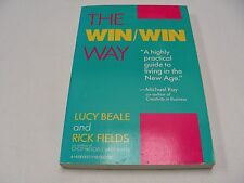 The Win-Win Way : The New Approach Transforming American Business and Life by Ri