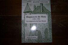Huguenots de Metz (1550-1700), les seigneuries du Pays Messins