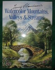 Terry Harrison Watercolor Mountains, Valleys & Streams