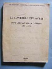 Le Contrôle des Actes dans les Pays Hauts-Pyrénéens 1983 Hautes-Pyrénées Droit