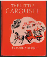 The Little Carousel by Marcia Brown 1946 1st Edition Vintage Book!