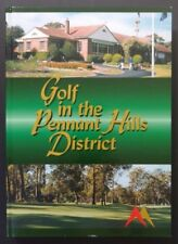 Golf in the Pennant Hills District by Ron Harper. Beecroft Golf Club (2000)