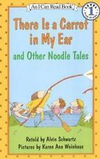 There Is a Carrot in My Ear and Other Noodle Tales (Brand New Hdcover) Schwartz