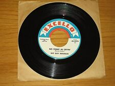 """BLUES 45 RPM - SHY GUY DOUGLAS - EXCELLO 2279 - """"NO POINT IN CRYIN' / LONG GONE"""""""
