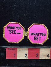 Vtg Patch WHAT YOU SEE IS WHAT YOU GET ~ Funky Rose Colored Glasses S75C