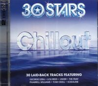 30 Stars Chillout (2 x CD) George Ezra/Pharrell Williams/Lou Reed/Jeff Buckley