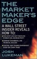 The Market Maker's Edge:  A Wall Street Insider Reveals How to:  Time Entry...