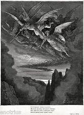 SATANA GUIDA GLI ANGELI RIBELLI SCACCIATI DAL PARADISO. Gustave Doré.Milton.1887