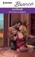 Entre El Deseo Y La Obligación: (Between Desire and Duty) (Harlequin B-ExLibrary