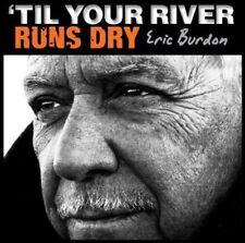 Eric Burdon - Til Your River Runs Dry [New Vinyl]