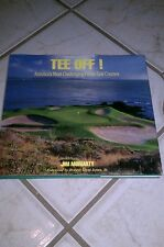 Tee Off! : America's Most Challenging Public Golf Courses by Jim Moriarty...