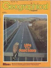 the geographical magazine-MAY 1984-LIFE IN THE FAST LANE.