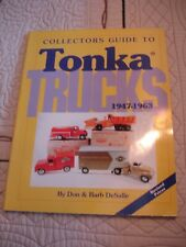 Vintage Tonka Trucks Collector's Guide Book  1947-1963 Don & Barb Desalle