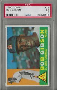 1960 TOPPS #73 BOB GIBSON PSA 5 EX