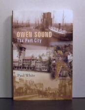 Owen Sound, The Port City, Ontario