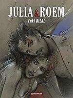 Coup de sang, Tome 2 : Julia & Roem by Bilal, Enki