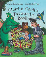 CHARLIE COOK'S FAVOURITE BOOK Children's Reading Picture Story JULIA DONALDSON