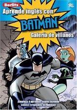 Aprende Ingles Con Batman: Galeria de Villanos (Aprende Ingles Con.../-ExLibrary