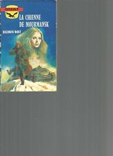 GERFAUT - LA CHIENNE DE MOURMANSK - BALDWIN WOLF