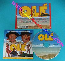 CD OLE' Colonna Sonora Originale Musiche Ispirate Al Film 9845809 ITALY 06(OST1)