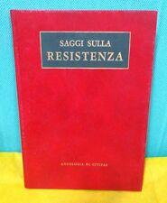 Taviani SAGGI SULLA RESISTENZA Civitas 1974 risorgimento all' 8 settembre 1943