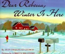 Kids paperback:Dear Rebecca, Winter Is Here-Jean Craighead George-weather cycle!