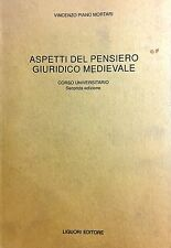 (Libri Giuridici) V. Piano Mortari - ASPETTI DEL PENSIERO GIURIDICO MEDIEVALE