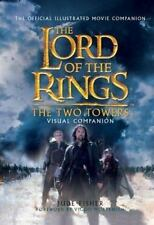 The Two Towers Visual Companion: The Official Illustrated Movie Companion The L