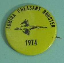 1974 Lomira Wisconsin Pheasant Booster Club Membership Button...Free Shipping!