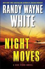 Night Moves Doc Ford - White, Randy Wayne - Hardcover