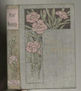 MARY MANSFIELD AND NOTHING TO DO - 2 STORIES BY M H 1897