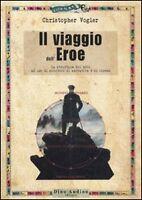 Il viaggio dell'eroe di Chris Vogler Libro - Dino Audino Editore