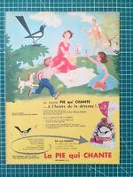 092 PUBLICITE ANCIENNE 1950 34x25cm bonbons la pie qui chante