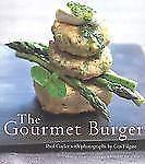The Gourmet Burger by Gayler, Paul