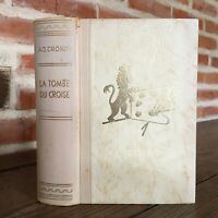 A J Cronin La Tumba de La Cruzado Novela Numerada Amis Libros Estrasburgo 1957